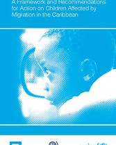 A Framework and Recommendations for Action on Children Affected by Migration in the Caribbean