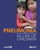 Pneumonia the fogotten killer of children